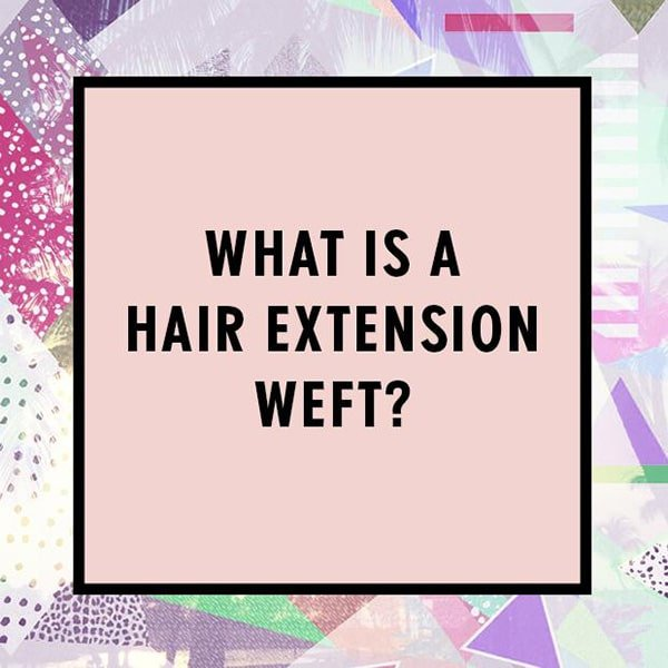 Look better with weft hair extensions in minutes